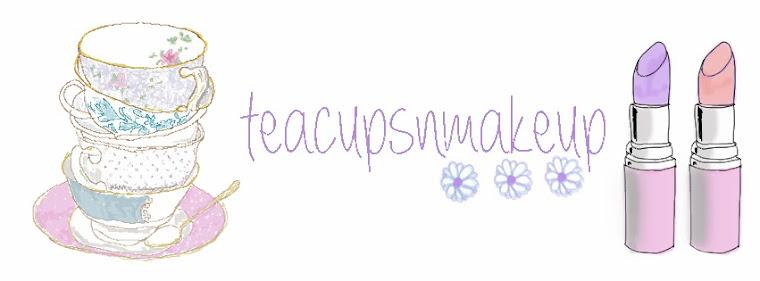 Teacups 'n' Makeup
