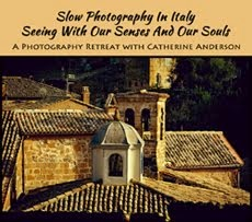 "Join me in Orvieto, Italy for ""Slow Photography: Seeing with Your Senses and Your Soul"""