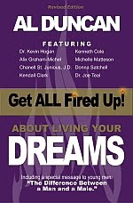 Get ALL Fired Up! About Living Your Dreams