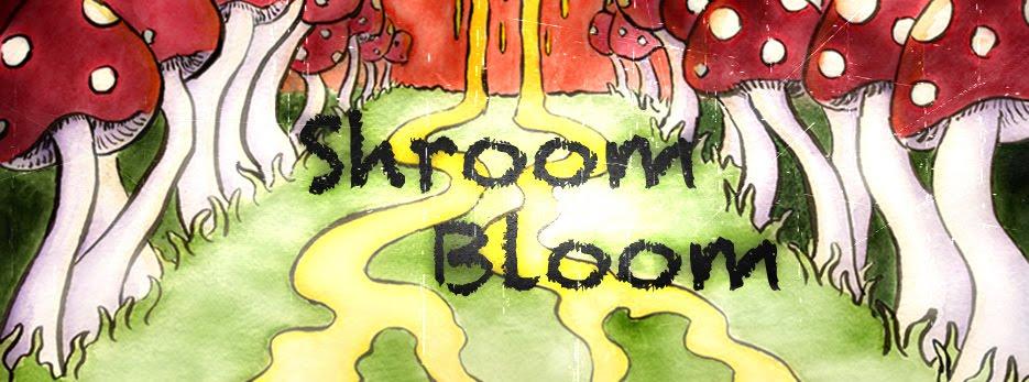Shroom Bloom