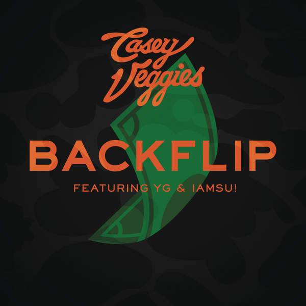Casey Veggies – Backflip (feat. YG & Iamsu!) – Single [iTunes Plus AAC M4A] (2014)