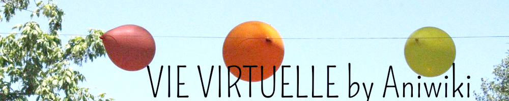 Vie Virtuelle by Aniwiki