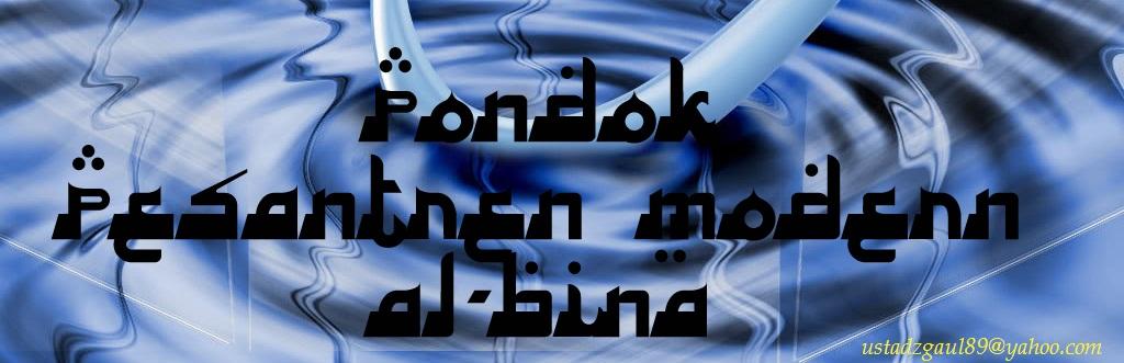 PESANTREN MODERN AL-BINA