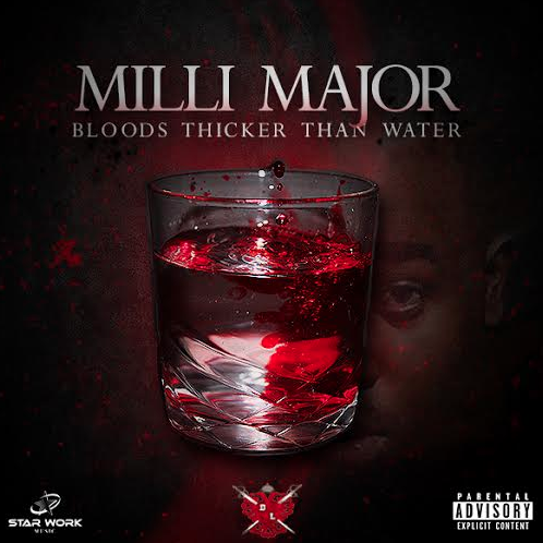 Milli Major - Blood's Thicker Than Water Album Cover