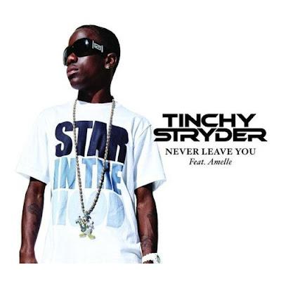 Tinchy Stryder - Never Leave You (feat. Amelle Berrabah) Lyrics