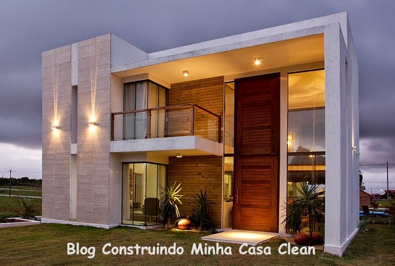 Construindo minha casa clean fachadas de casas modernas e for Fachadas de casas modernas iluminadas