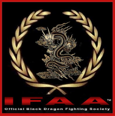 The International Fighting Arts Association - Official Black Dragon Fighting Society