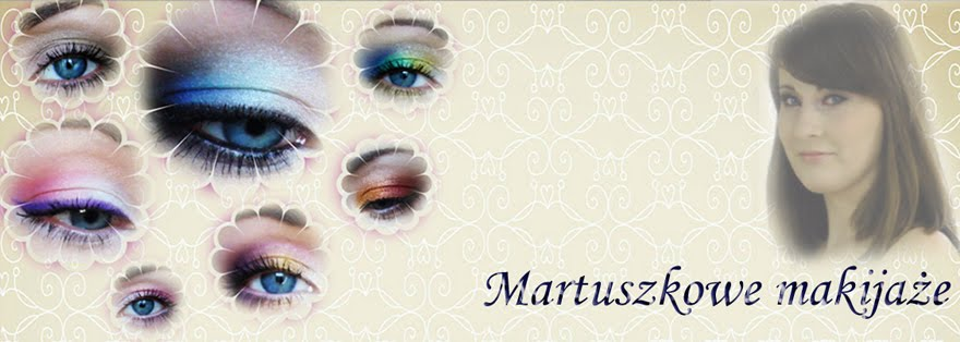 Martuszkowe makijaże