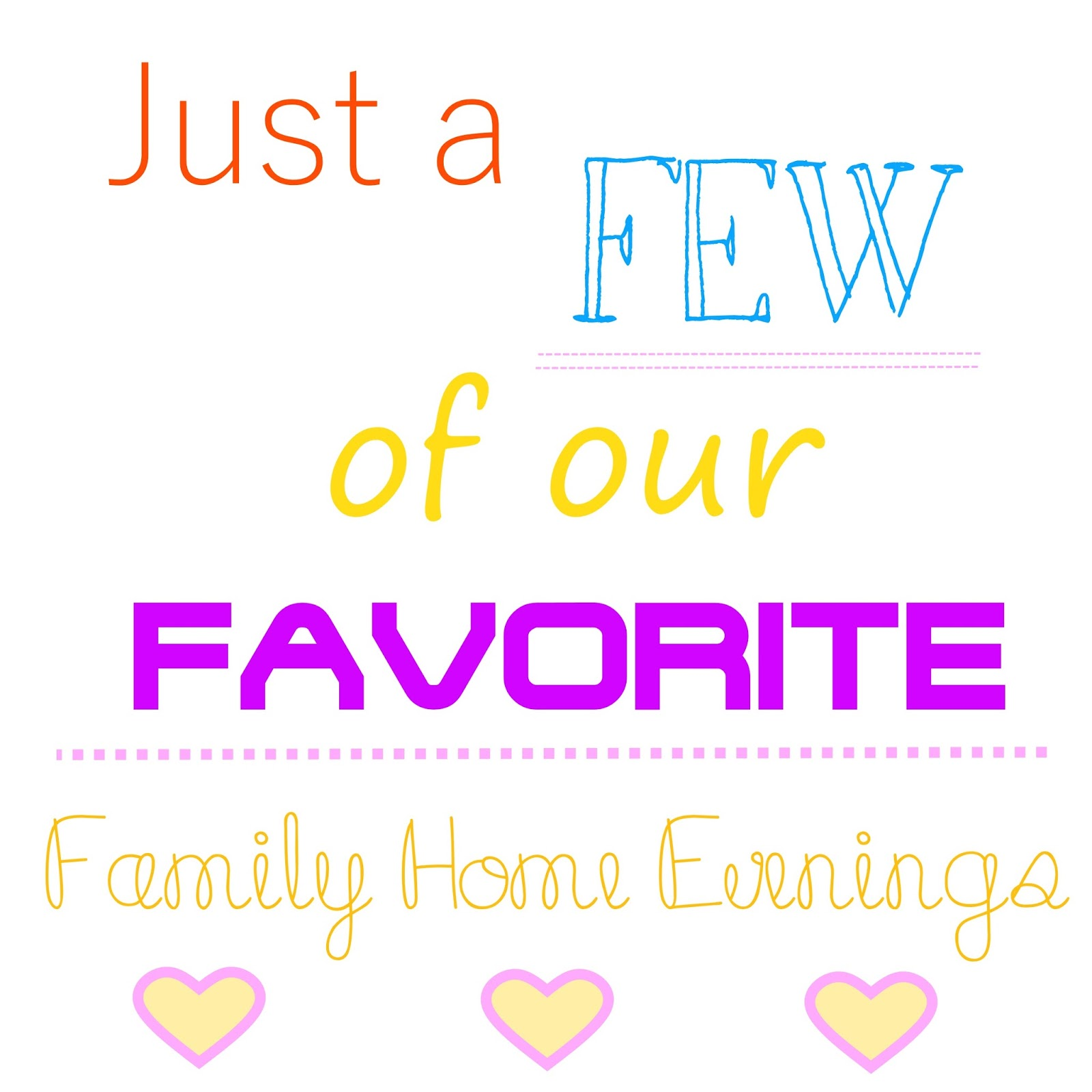 Life\'s Journey To Perfection: Our Favorite Family Home Evenings....