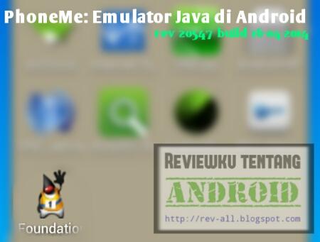 screenshot Ikon aplikasi emulator java android PhoneMe oleh rev-all.blogspot.com