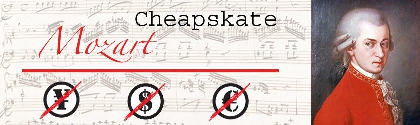 Cheapskate Mozart