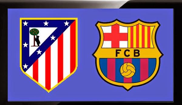 REPETICION ATLETICO MADRID VS FC BARCELONA, Goles, Resultados, Estadisticas, Online