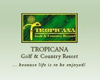 Tropicana Golf Country Resort