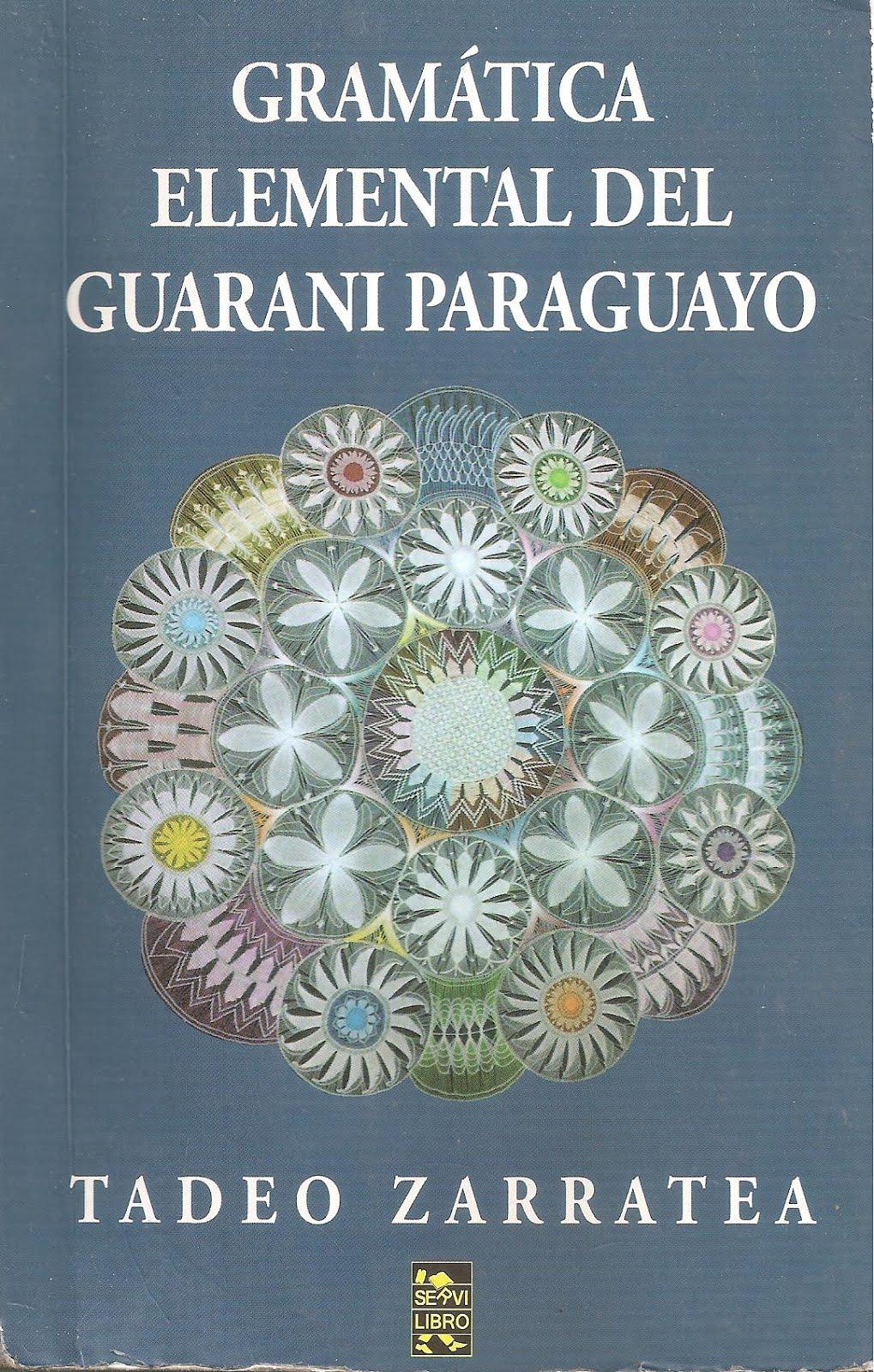 Gramática Elemental del Guaraní Paraguayo (Libro)