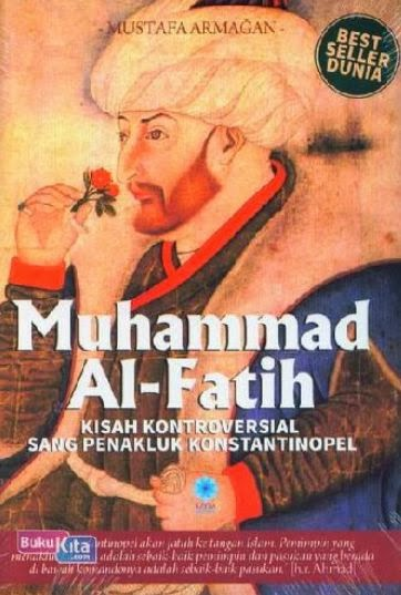 http://www.bukukita.com/Buku-Novel/Fiksi/121894-Muhammad-Al-Faith-%28Kisah-Kontroversial-Sang-Penakluk-Konstantinopel%29.html