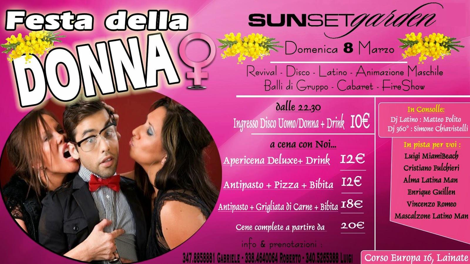 Domenica 8 Marzo - Festa della Donna @ Sunset Garden - Lainate - MI - Italy