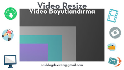 video boyutlandırma(video resize)