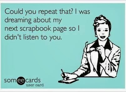 Scrapbooking Thoughts...