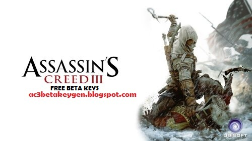 Assassin's Creed 3 Beta Keys