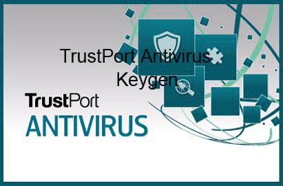 TrustPort Antivirus 2015 Keygen Portable License Serial Download