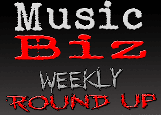 ALMOST FAMOUS MUSIC BIZ WEEKLY ROUND-UP