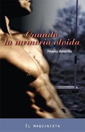 CUANDO LA MEMORIA OLVIDA, Noelia Amarillo