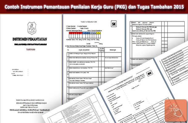 Contoh Instrumen Pemantauan Penilaian Kerja Guru (PKG) dan Tugas Tambahan 2015
