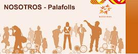NOSOTROS - PALAFOLLS