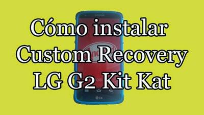 Si tienes tu LG G2 con Android 4.4.2 Kit Kat ya puedes instalar fácilmente un nuevo Menú de Recuperación.