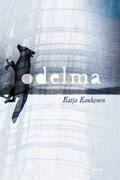 Esikoisromaanini Odelma <br>(WSOY, 2011)