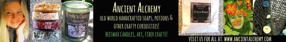 Carol Ochs: Ancient Alchemy - Old World Handcrafted Soaps, Potions and Other Crafty Curiosities!