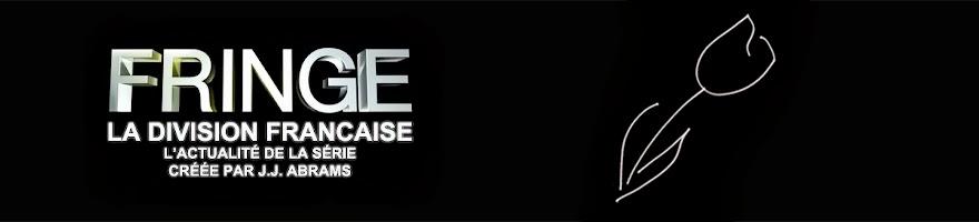 Fringe | La division française