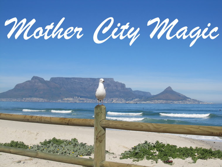 Mother City Magic ~Cape Town