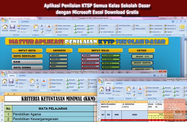 Aplikasi Penilaian KTSP Semua Kelas Sekolah Dasar dengan Microsoft Excel Download Gratis