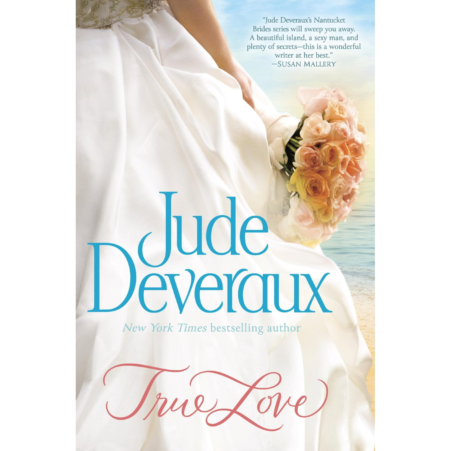 Nantucket Brides Trilogy: True Love 1 by Jude Deveraux (2014, Paperback) #3B17