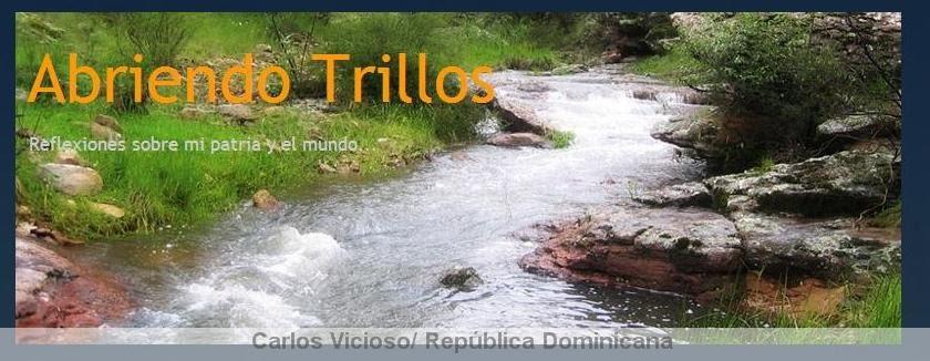Abriendo Trillos / Opening Trails... (Blog literario / Literary blog)