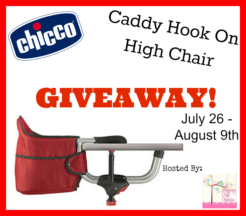 chicco caddy hook on high chair giveaway ends 8 9 13