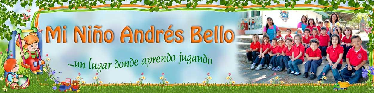 Mi Niño Andrés Bello