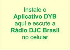 Aplicativo para Rádio DJC Brasil no celular