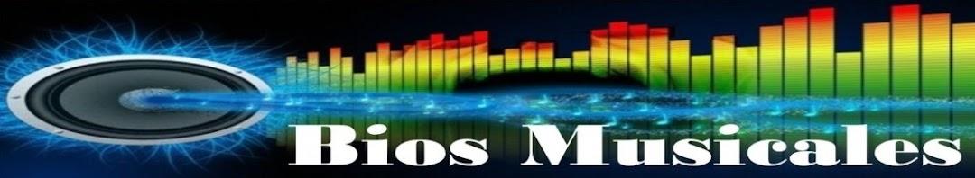 Bios Musicales