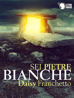 http://www.amazon.it/Sei-Pietre-Bianche-Daisy-Franchetto-ebook/dp/B01A07W4OC/ref=sr_1_63?s=digital-text&ie=UTF8&qid=1454144525&sr=1-63&keywords=lettere+animate+editore
