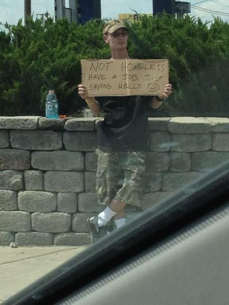Not Homeless - Have A Job - Just Saying Hello