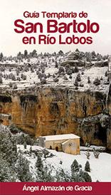 Guía Templaria de San Bartolo en Río Lobos