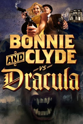 Bonnie and Clyde vs Dracula, Movie, poster