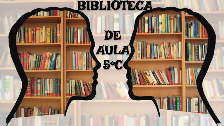 BIBLIOTECA DE AULA 5º C
