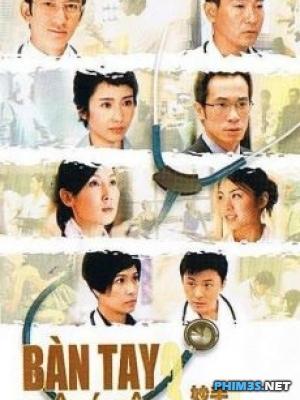 Bàn Tay Nhân Ái 3 - Healing Hands 3 (2005)