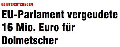 GEISTERSITZUNGEN | EU-Parlament vergeudete 16 Mio. Euro für Dolmetscher