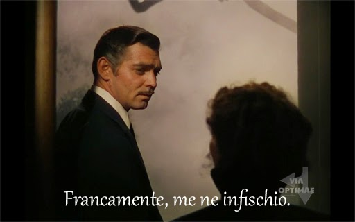 Francamente, me ne infischio, frase celebre da Via col Vento, Gone with the Wind on Via Optimae, www.viaoptimae.com