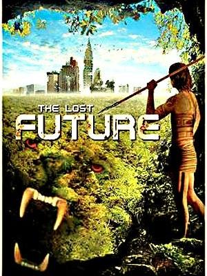 Trở Về Tiền Sử - The Lost Future