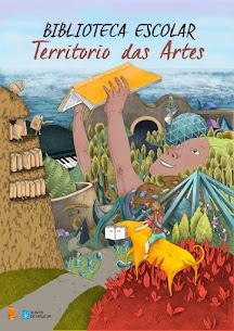 BIBLIOTECA ESCOLAR... TERRITORIO DAS ARTES